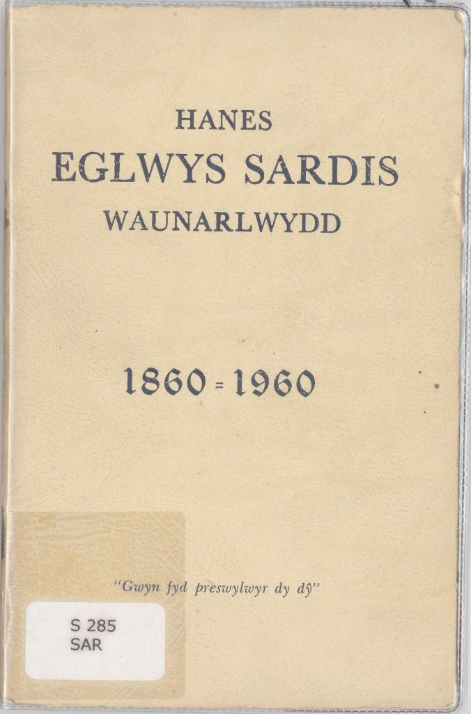 Book on the history of Sardis Chapel Waunarlwydd 1860-1960