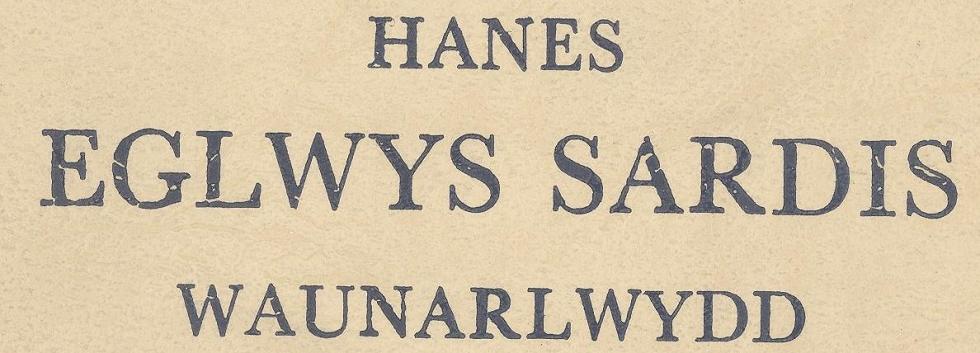 Hanes Eglwys Sardis Waunarlwydd 1860-1960